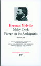 OEUVRES - III - MOBY-DICK - PIERRE OU LES A MBIGUITES