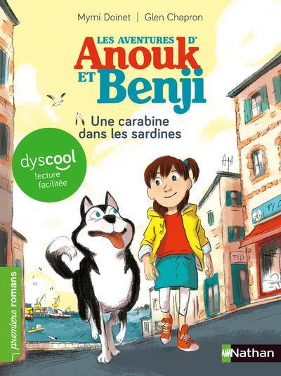 Les aventures d'Anouk et Benji ; une carabine dans les sardines
