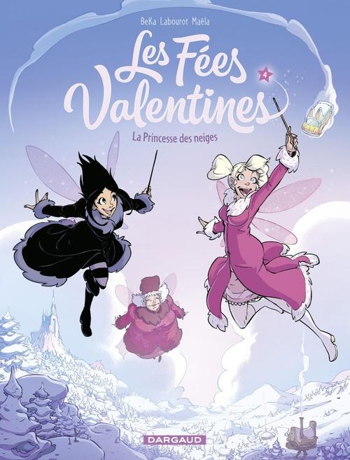 Les fées Valentines t.4 ; la princesse des neiges