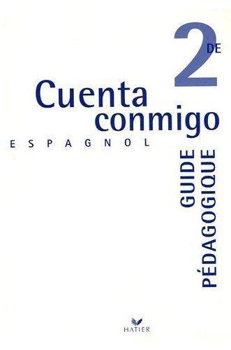 CUENTA CONMIGO ; espagnol ; 2nde ; fichier pédagogique (édition 2005)