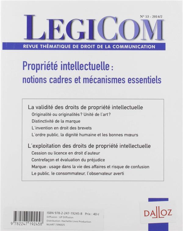 Legicom N 53 Propriete Intellectuelle : Notions Cadres Et Mecanismes Essentiels
