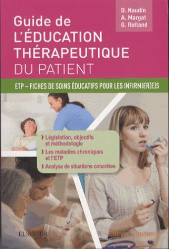 Guide de l'éducation thérapeutique du patient ; fiches de soins éducatifs pour les infirmier(e)s