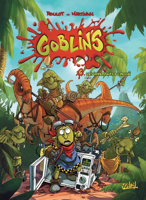Goblin'S T.6 ; Les Imparfaits Du Passe