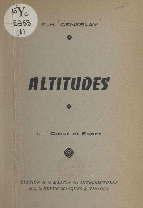 Altitudes (1). Coeur et esprit