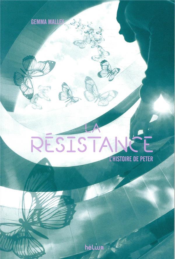 La résistance ; l'histoire de Peter