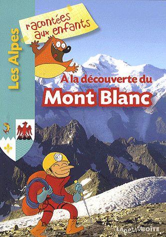 à la decouverte du Mont-Blanc