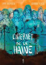 Couverture de L'internet de la haine