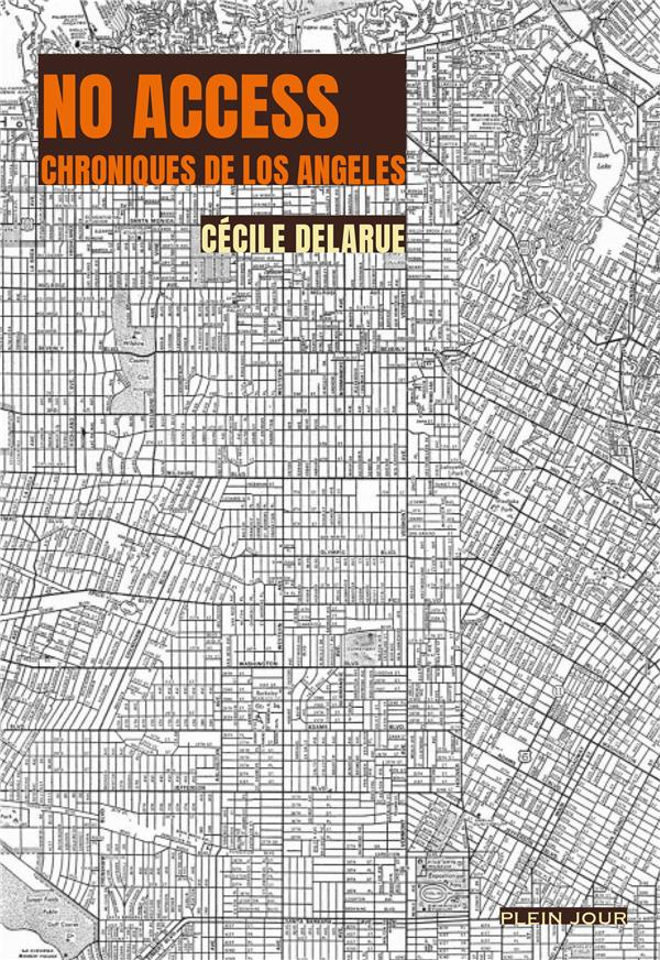 No access ; chroniques de Los Angeles