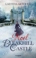 Vente EBooks : Un Noël à Bleakhill Castle  - Laetitia Arnould