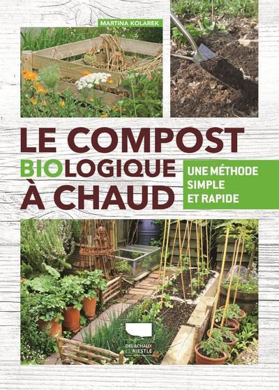 Le compost biologique à chaud ; une méthode simple et rapide