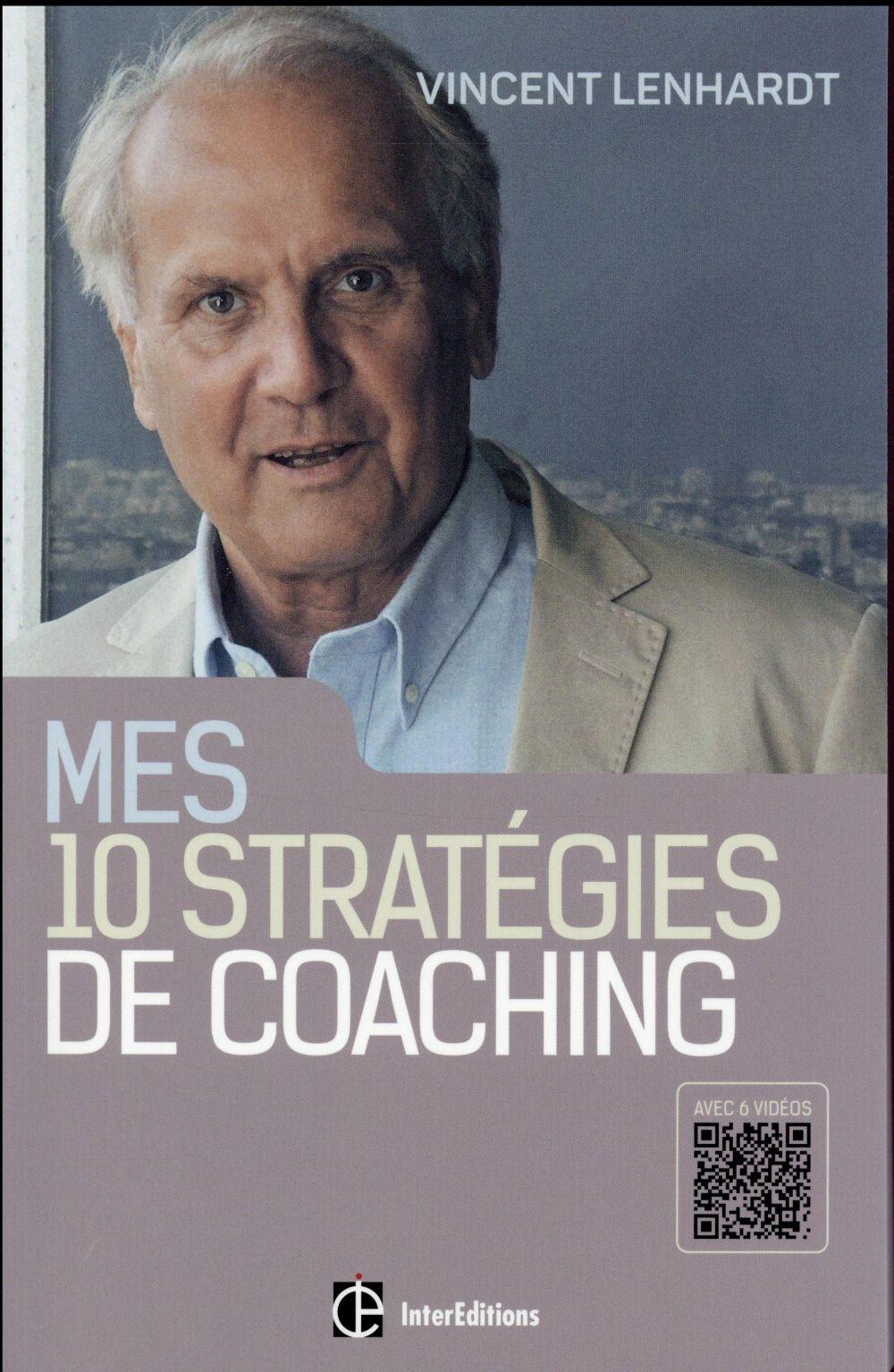 Mes 10 stratégies de coaching ; pour une co-construction de la liberté et de la responsabilité