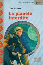 Vente EBooks : La planète interdite  - Yves GREVET