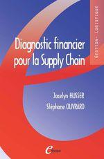 Vente EBooks : Diagnostic financier pour la Supply Chain  - Stéphane Ouvrard - Jocelyn Husser