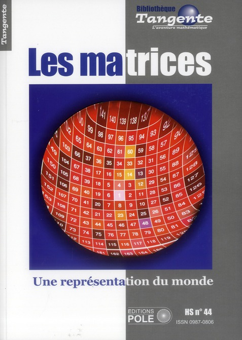 Les matrices ; une representation du monde