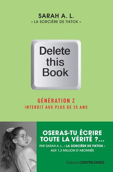 delete this book : génération Z interdit aux plus de 25 ans