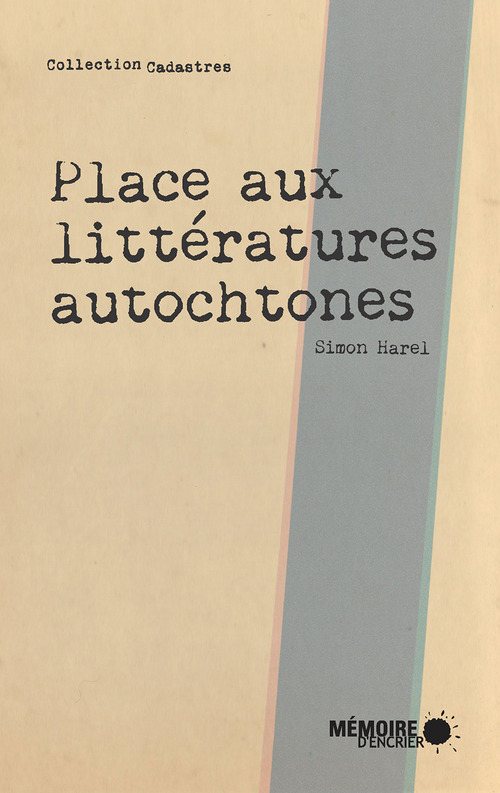 Place aux littératures autochtones