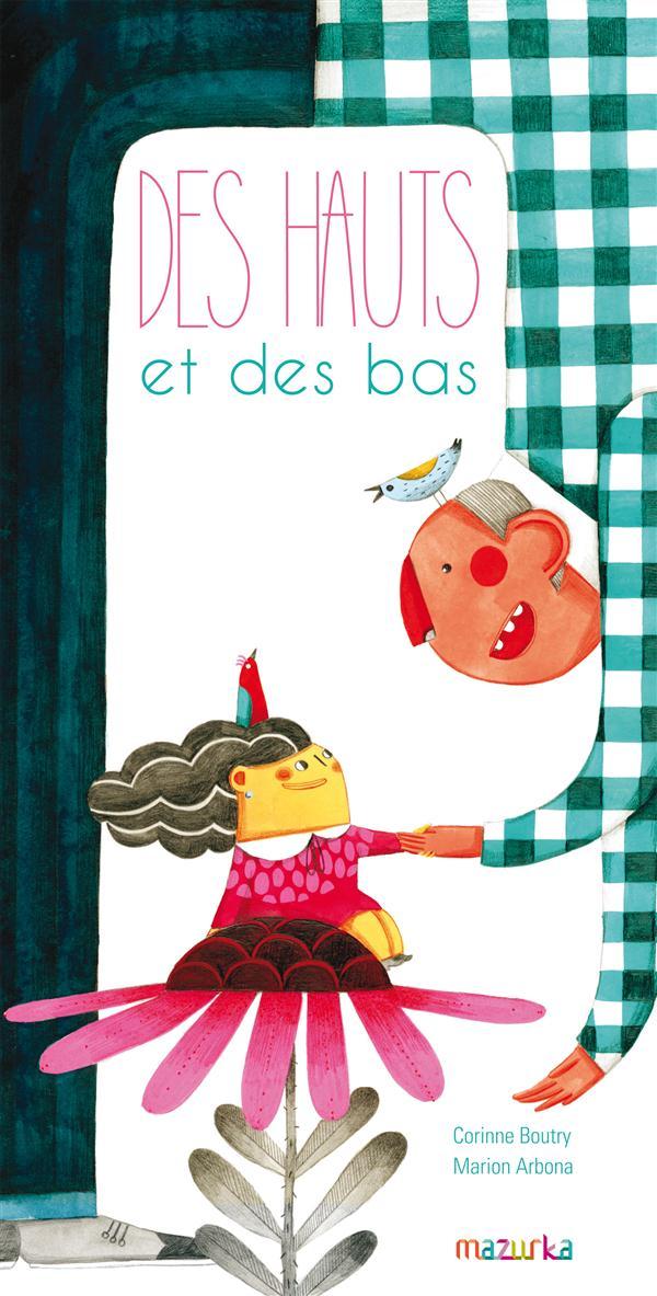 DES HAUTS ET DES BAS Boutry Corinne
