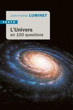 Vente EBooks : L'Univers en 100 questions  - Jean-Pierre Luminet