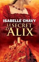 Vente EBooks : Le secret d'Alix  - Isabelle Chavy