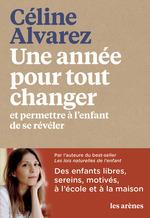 Vente Livre Numérique : Une année pour tout changer  - Céline Alvarez