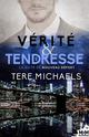 Verite & tendresse  - Michaels Tere