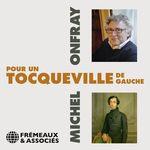 Vente AudioBook : Pour un Tocqueville de gauche  - Michel Onfray
