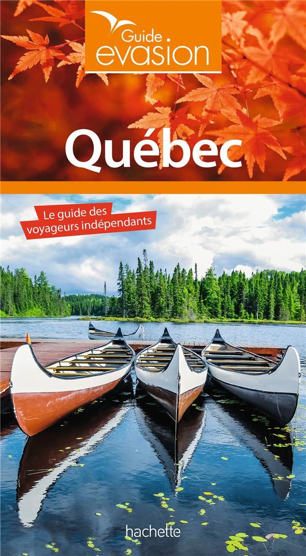 Guide évasion ; Québec