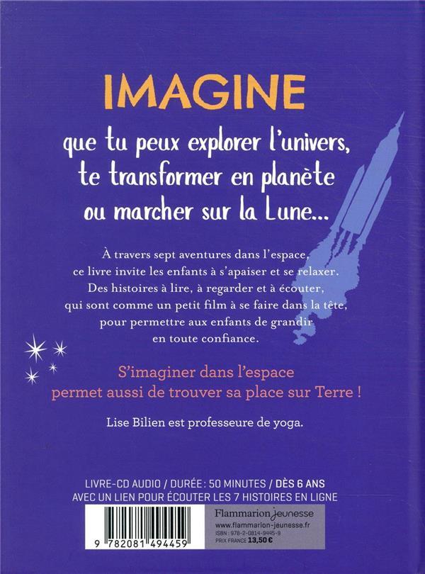 Imagine que tu es dans l'espace ; 7 histoires pour te détendre