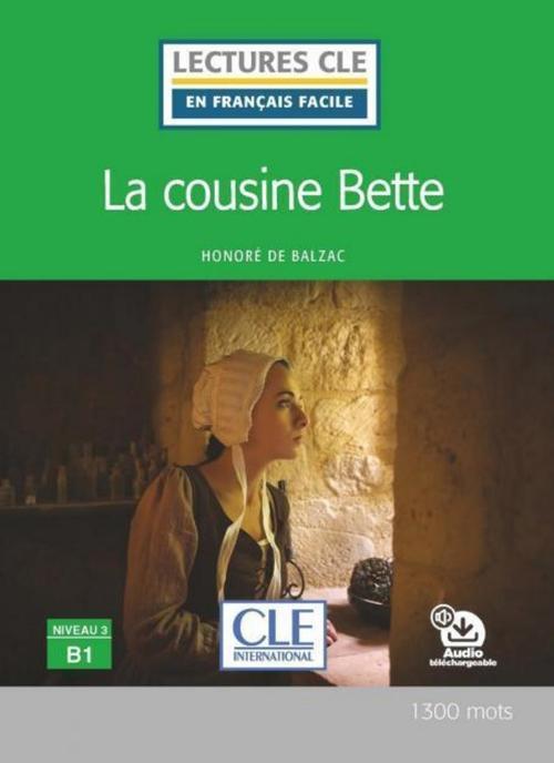 la cousine Bette ; niveau B1 (2e édition)