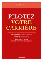 Vente Livre Numérique : Pilotez votre carrière  - René Moulinier