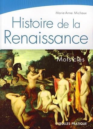 Histoire de la renaissance ; mots-clés
