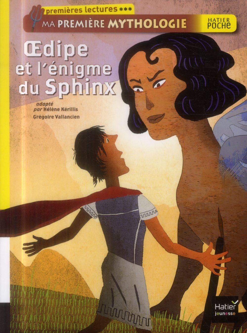 ma première mythologie ; Oedipe et l'enigme du Sphinx