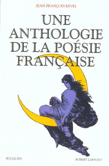 Une Anthologie De La Poesie Francaise