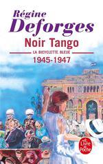 Couverture de La bicyclette bleue t.4 ; noir tango, 1945-1947