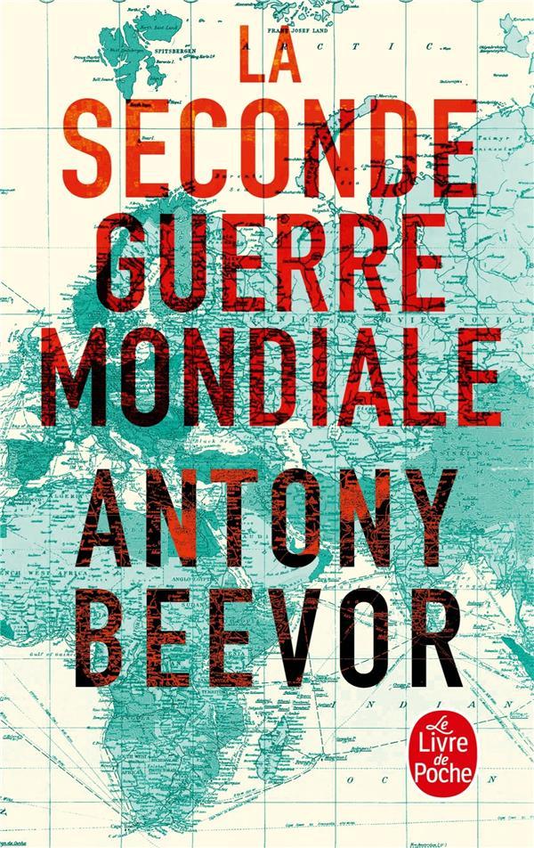 Beevor Antony - LA SECONDE GUERRE MONDIALE