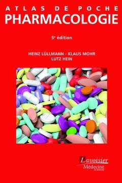 ATLAS DE POCHE ; pharmacologie (5e édition)