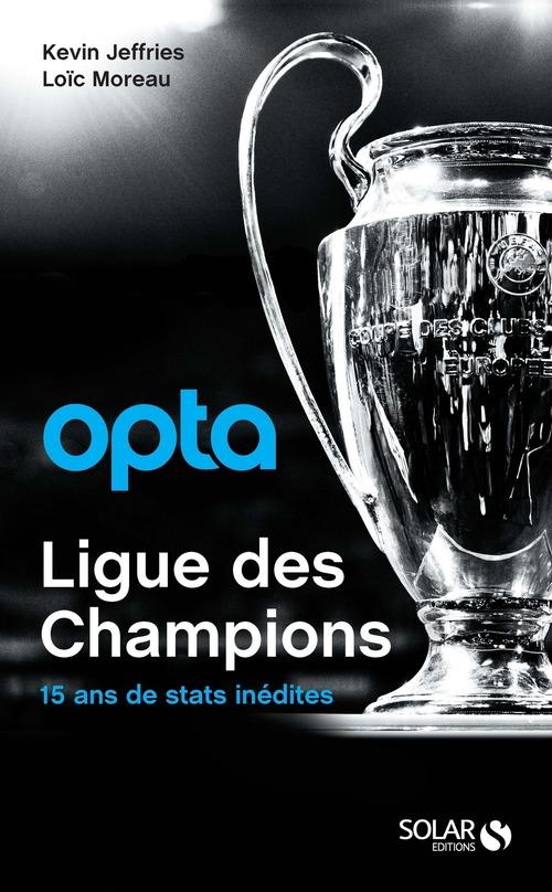 Opta ; ligue des champions ; 15 ans de stats inédites