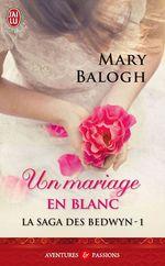 Vente Livre Numérique : La saga des Bedwyn (Tome 1) - Un mariage en blanc  - Mary Balogh