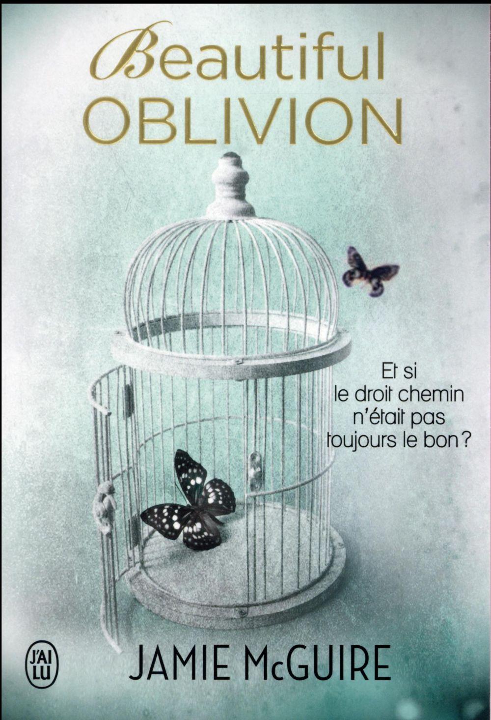 Beautiful oblivion ; et si le droit chemin n'était pas toujours le bon ?