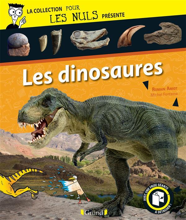 LA COLLECTION POUR LES NULS PRESENTE ; les dinosaures