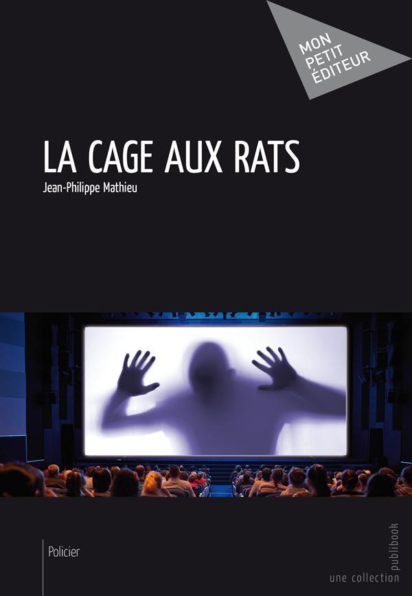 La cage aux rats