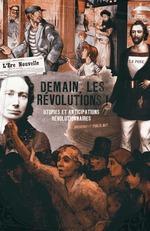 Vente Livre Numérique : Demain, les Révolutions !  - Ouvrage COLLECTIF