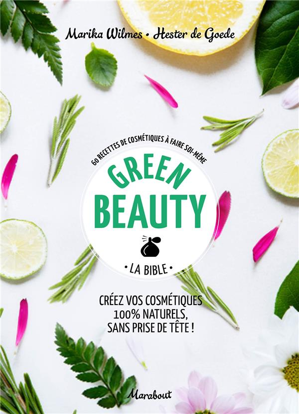 Green beauty ; la bible