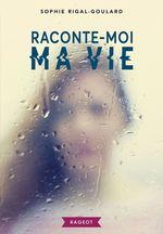Vente Livre Numérique : Raconte-moi ma vie  - Sophie Rigal-Goulard