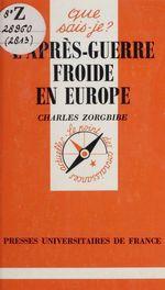 Vente Livre Numérique : L'après-guerre froide en Europe  - Charles Zorgbibe