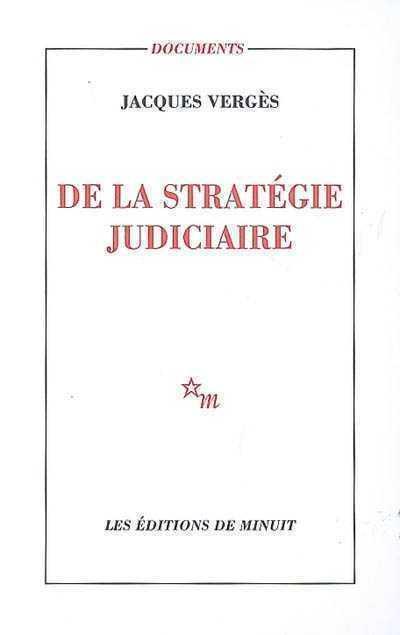 De la strategie judiciaire