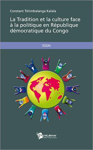 La tradition et la culture face à la politique en République Démocratique du Congo