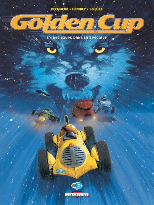 Golden Cup T.3 ; des loups dans la spéciale