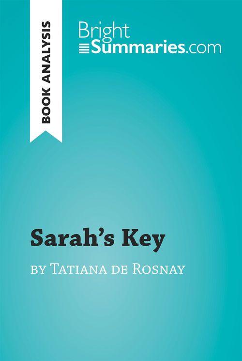 Sarah's Key by Tatiana de Rosnay (Book Analysis)