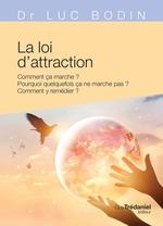 Vente Livre Numérique : La loi d'attraction  - Luc Bodin